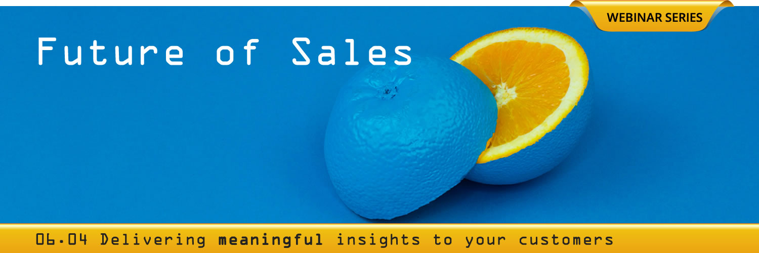 Future of Sales: Delivering Meaningful Insights (blue orange photo by davisco on Unsplash)